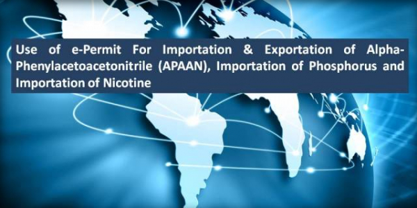 Importation & Exportation of Alpha-Phenylacetoacetonitrile (APAAN), Importation of Phosphorus and Importation of Nicotine