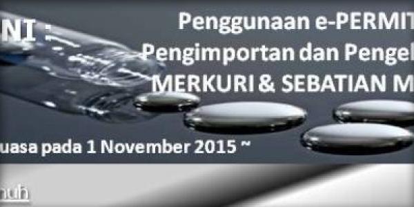 Pengumuman Mengenai Pengimportan dan Pengeksportan Merkuri dan Sebatian Merkuri