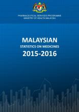 Malaysian Statistics on Medicines 2015-2016