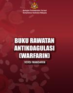buku rawatan antikoagulasi warfarin versi mandarin